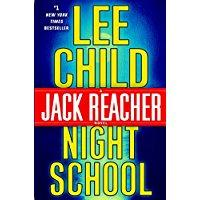Night School a Jack Reacher novel by Lee Child